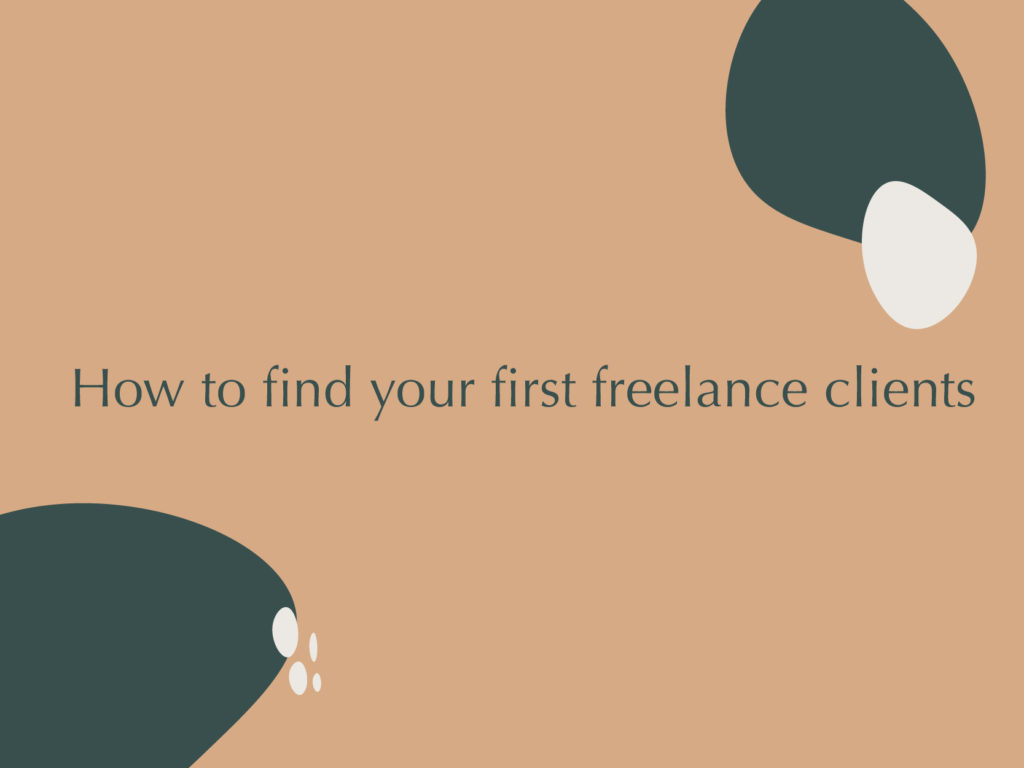 How to find your first freelance clients