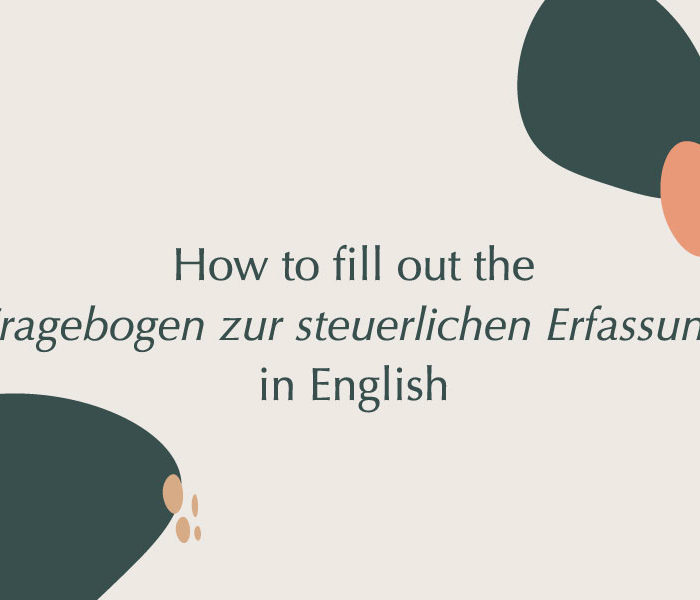 How to fill out the Fragebogen zur steuerlichen Erfassung in English